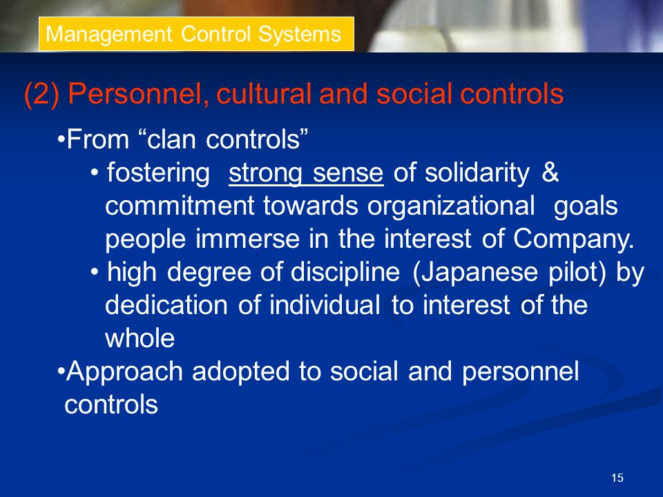 (2) Personnel, cultural and social controls