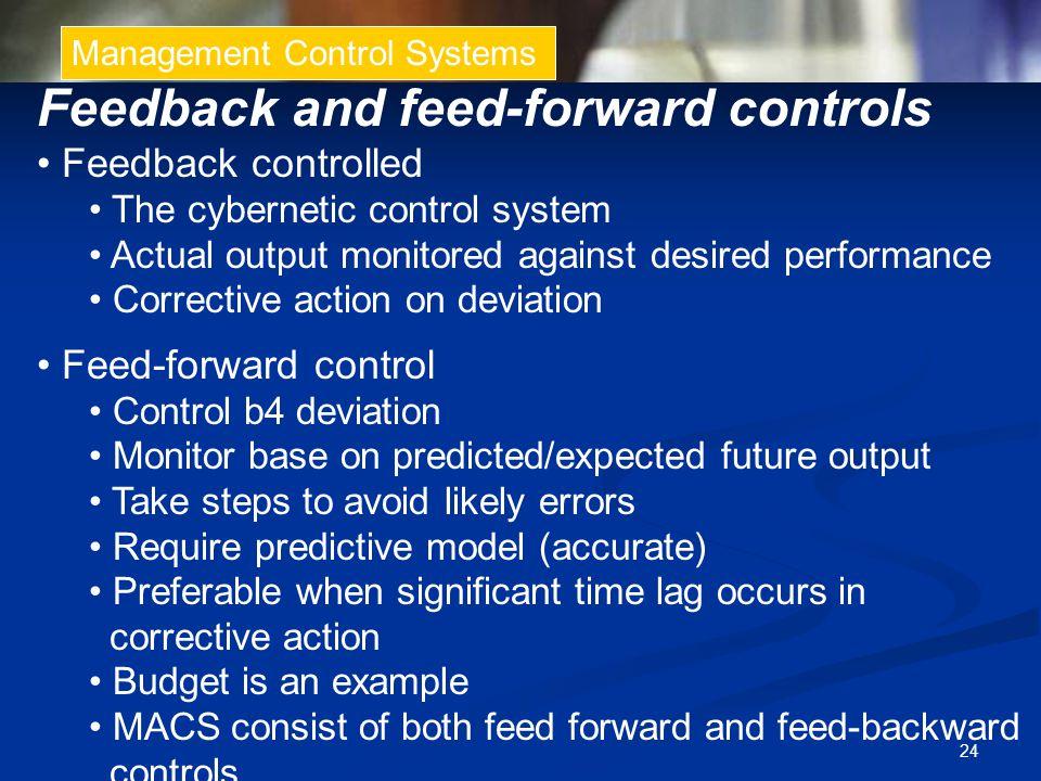 Feedback and feed-forward controls