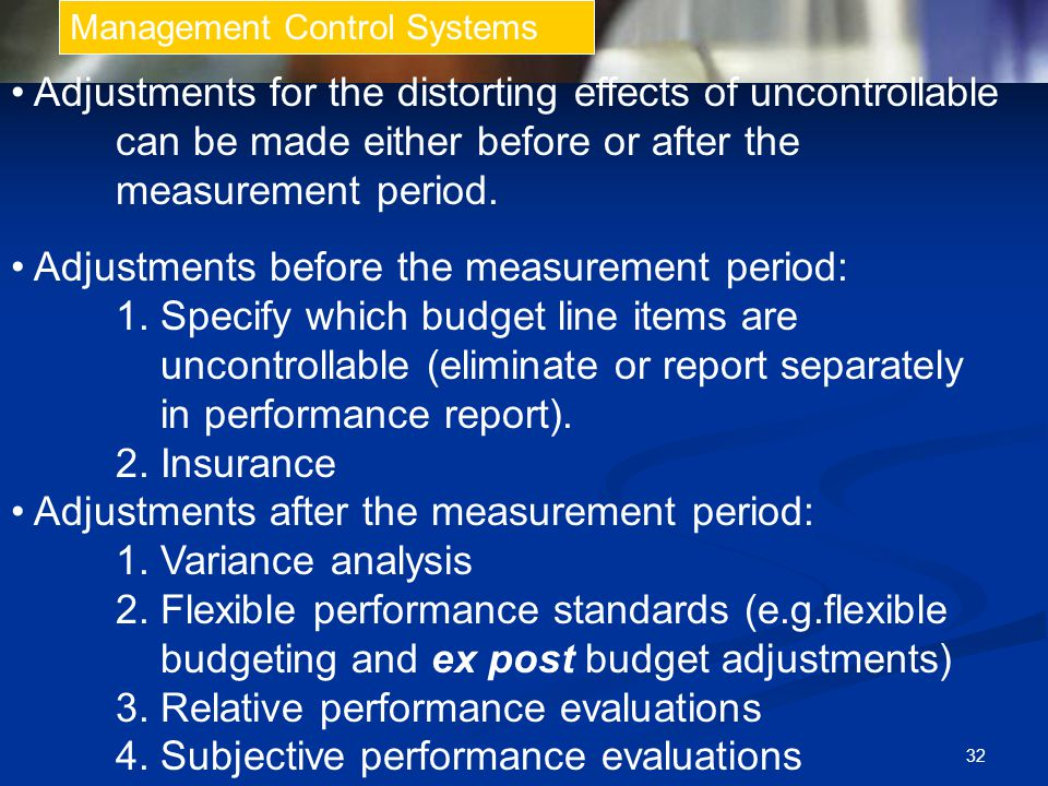 • Adjustments before the measurement period: