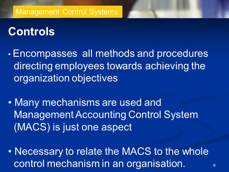Controls directing employees towards achieving the