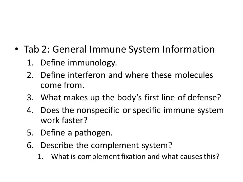 Tab 2: General Immune System Information