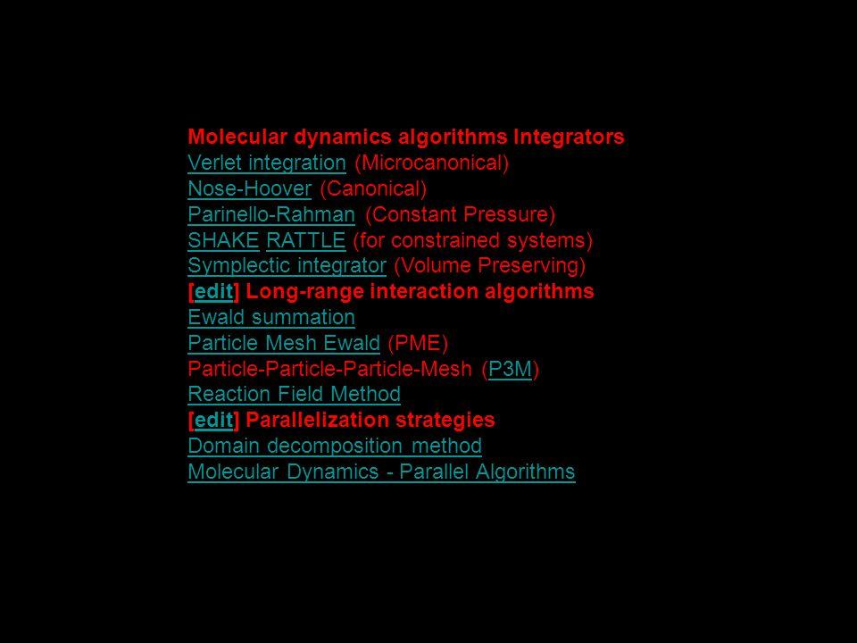 Molecular dynamics algorithms Integrators