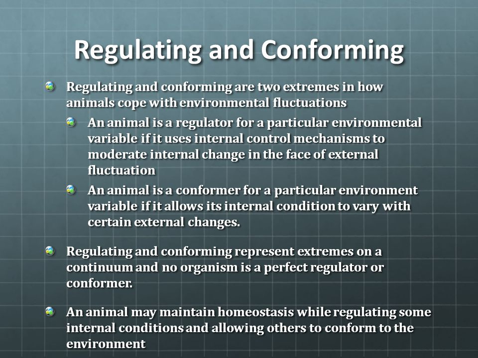 Regulating and Conforming