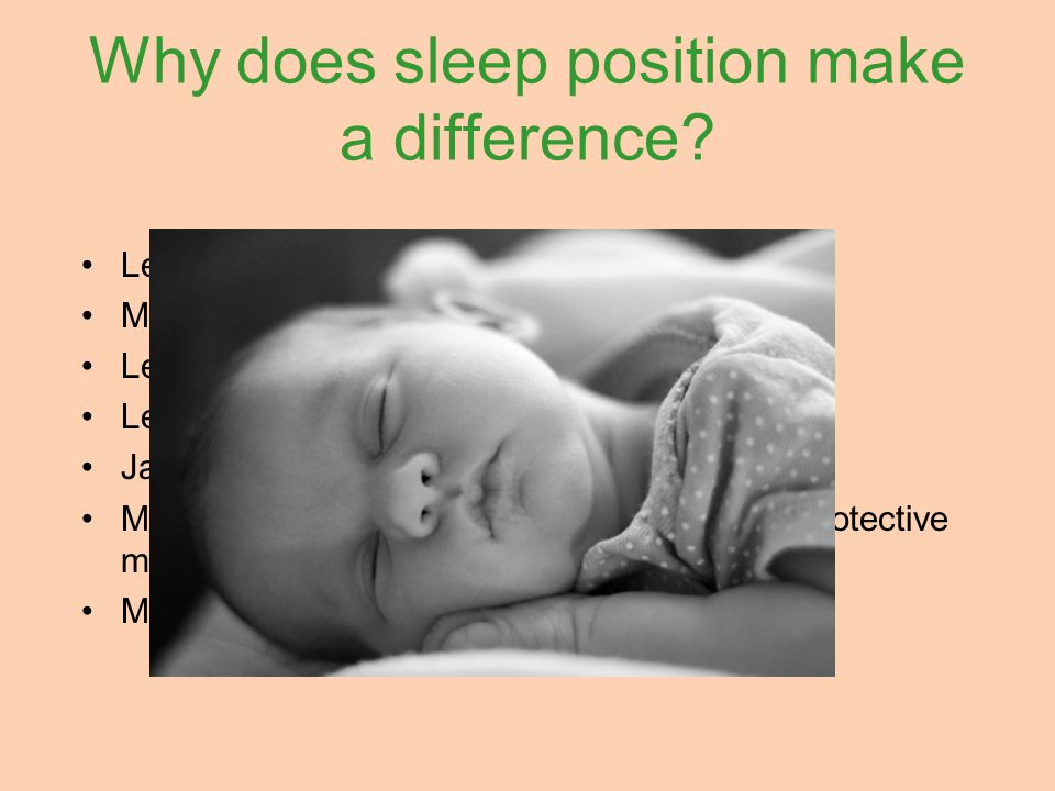 Why does sleep position make a difference