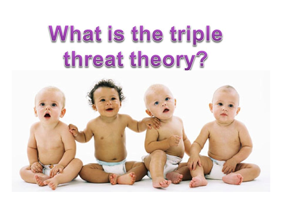 What is the triple threat theory