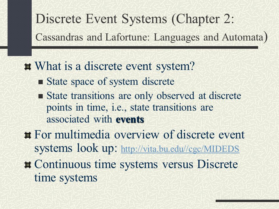 Discrete Event Systems (Chapter 2: Cassandras and Lafortune: Languages and Automata)