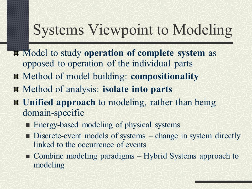 Systems Viewpoint to Modeling