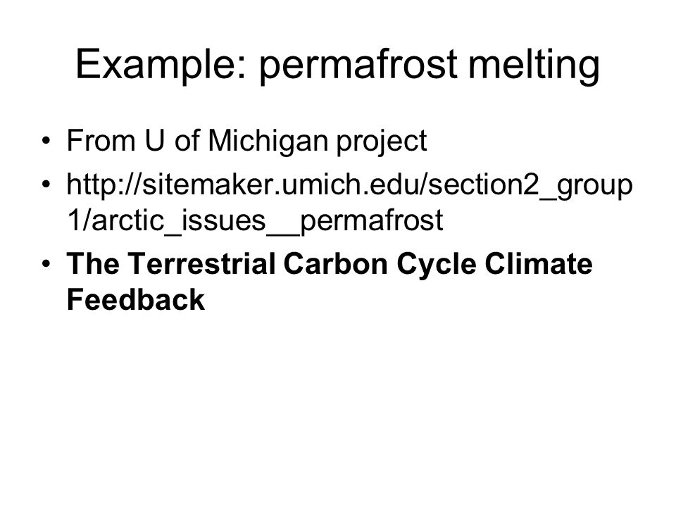 Example: permafrost melting