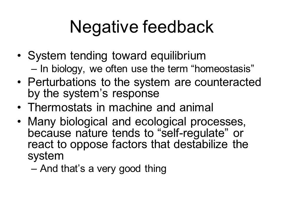 Negative feedback System tending toward equilibrium