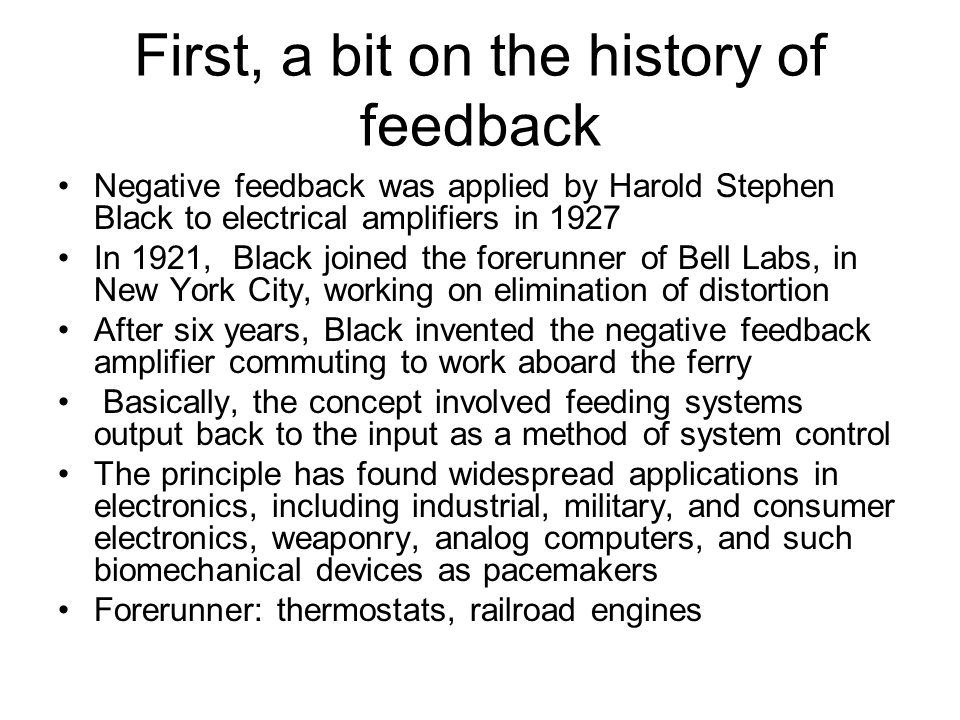 First, a bit on the history of feedback