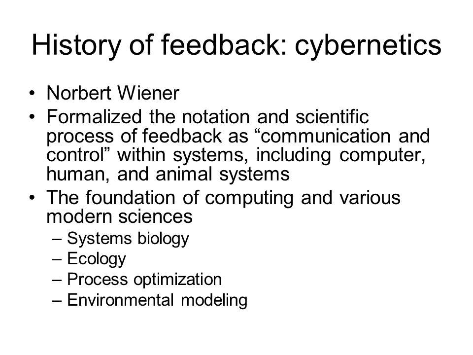 History of feedback: cybernetics