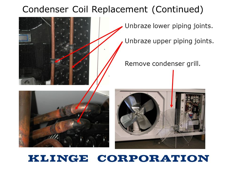 Condenser Coil Replacement (Continued)