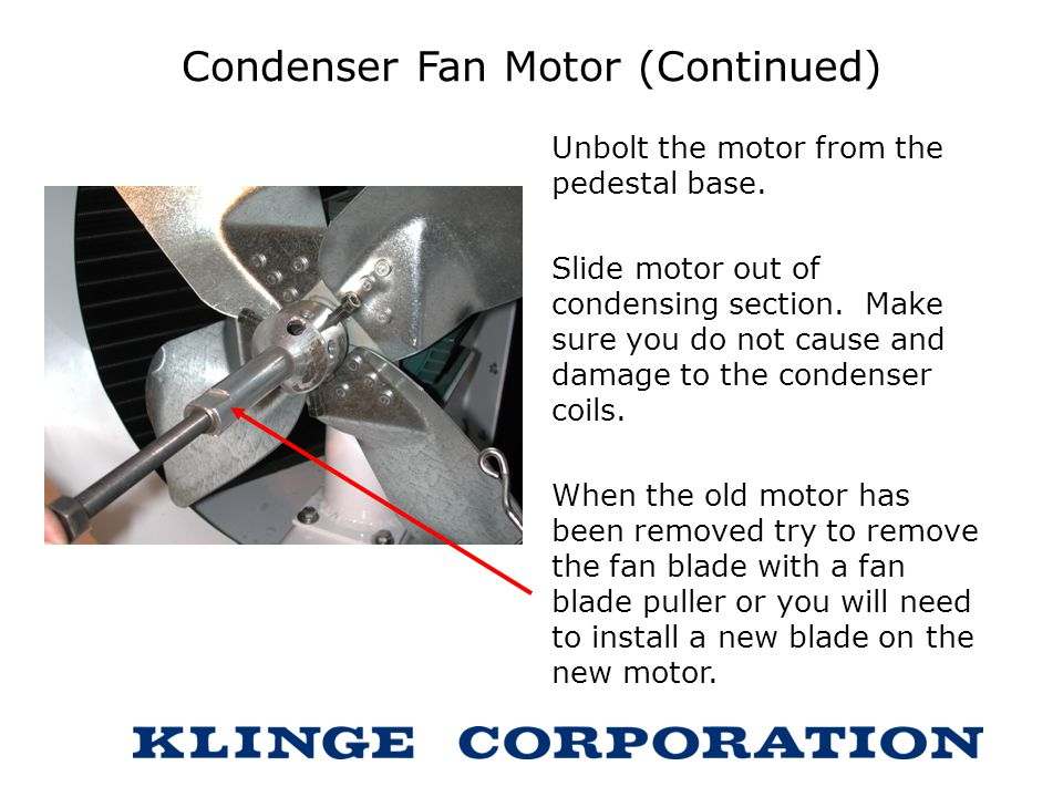 Condenser Fan Motor (Continued)