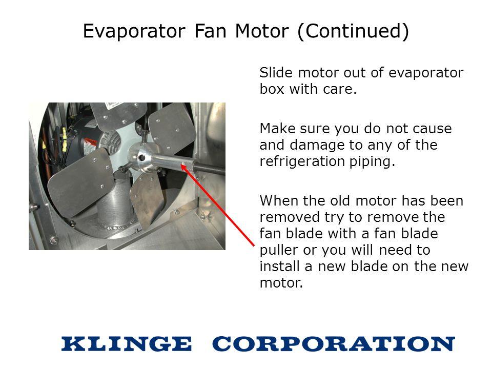 Evaporator Fan Motor (Continued)