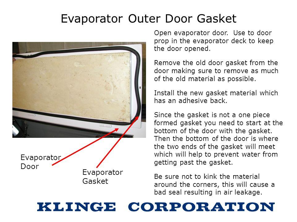 Evaporator Outer Door Gasket
