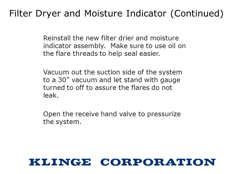 Filter Dryer and Moisture Indicator (Continued)