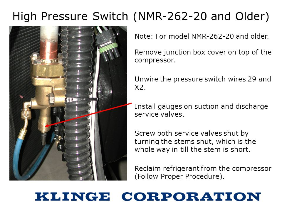 High Pressure Switch (NMR-262-20 and Older)