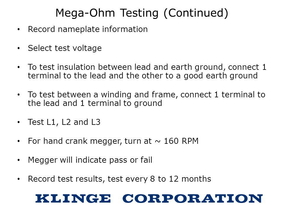 Mega-Ohm Testing (Continued)