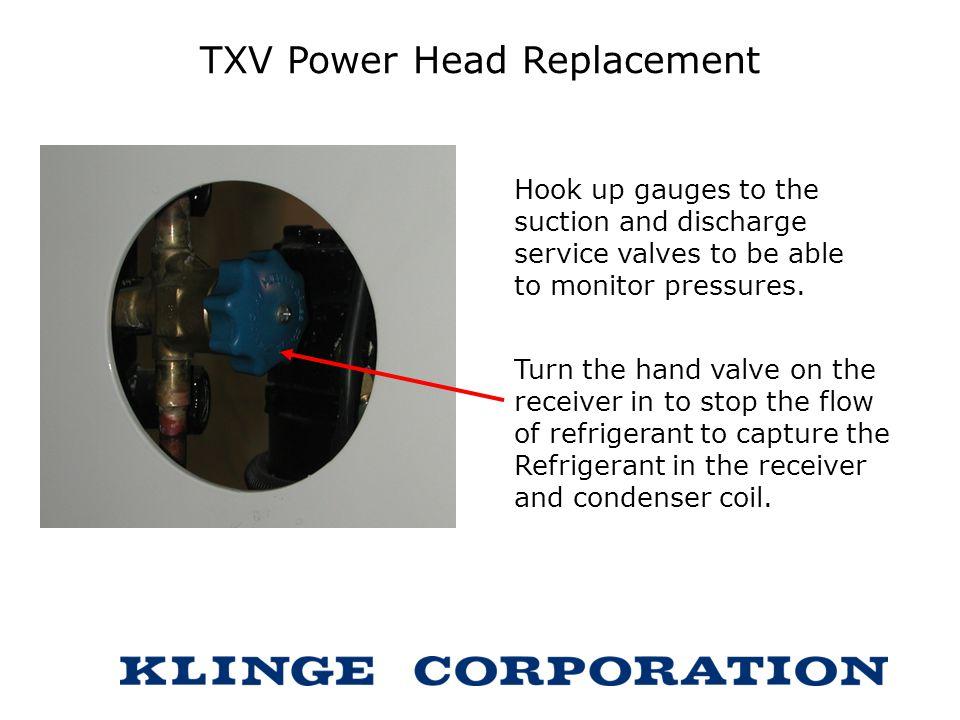 TXV Power Head Replacement
