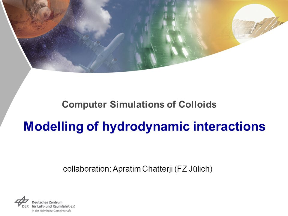 Computer Simulations of Colloids Modelling of hydrodynamic interactions