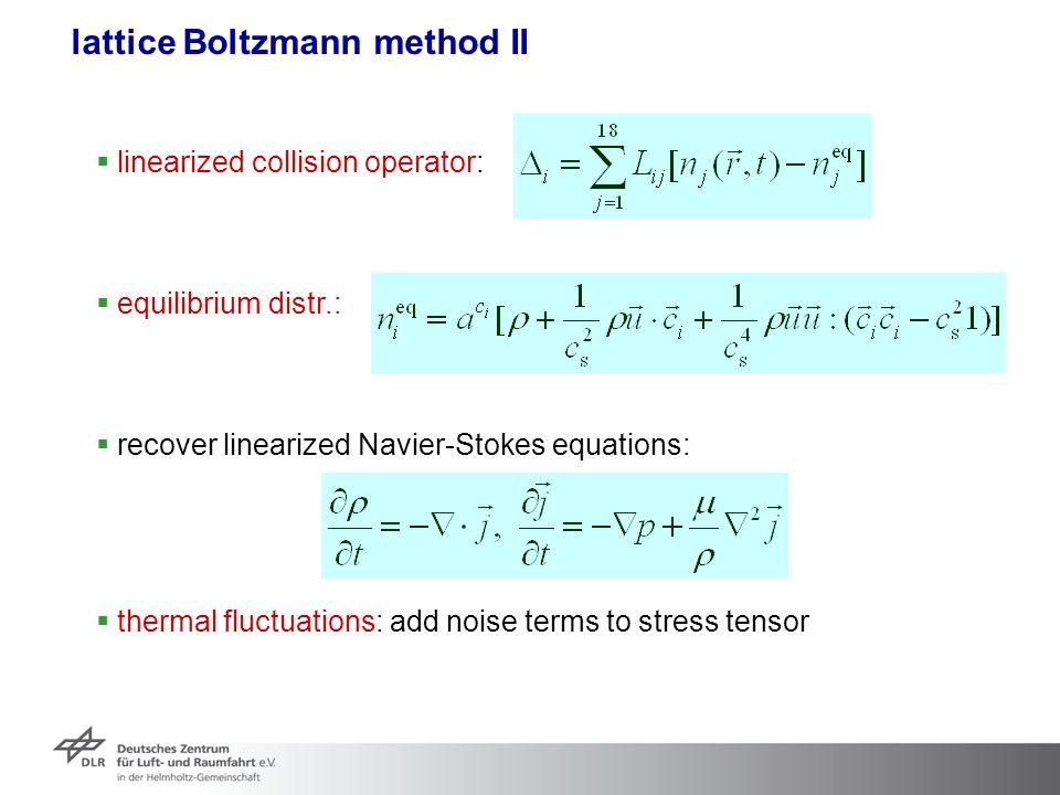 lattice Boltzmann method II
