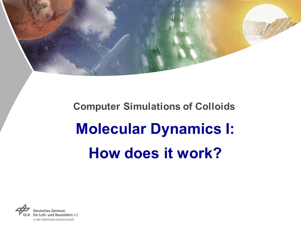 Computer Simulations of Colloids Molecular Dynamics I: How does it work