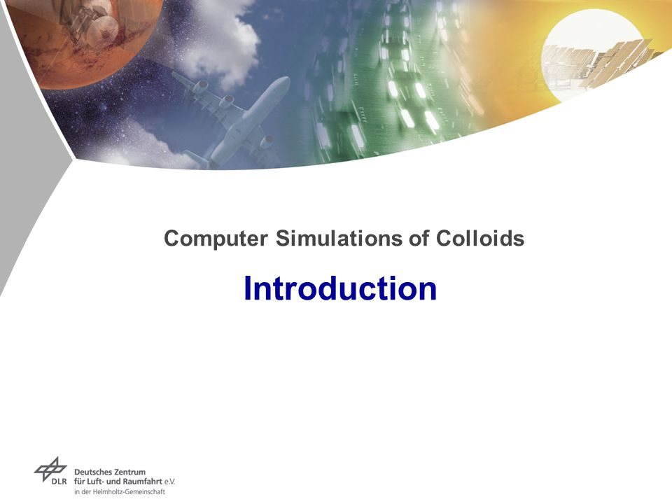 Computer Simulations of Colloids Introduction