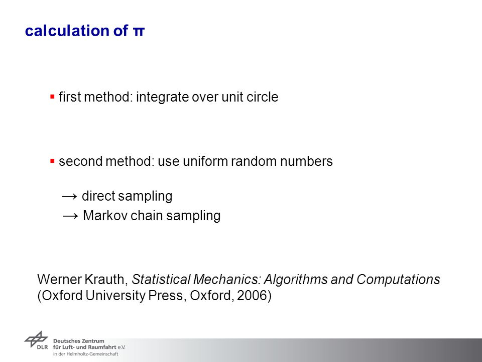 → Markov chain sampling