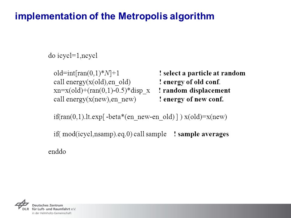 implementation of the Metropolis algorithm