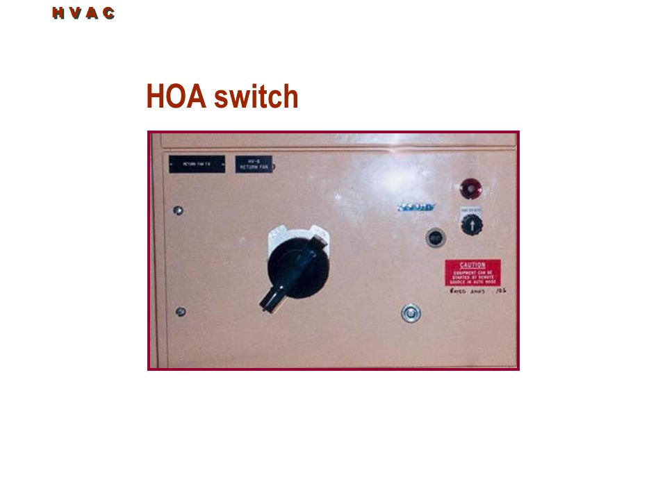 H V A C HOA switch