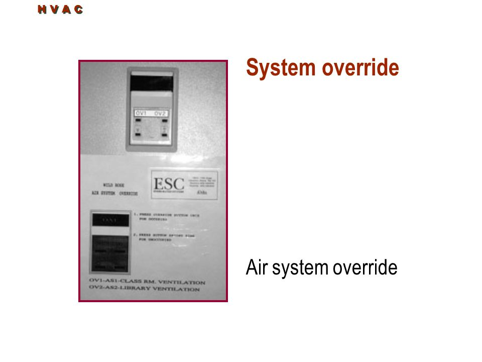H V A C System override Air system override