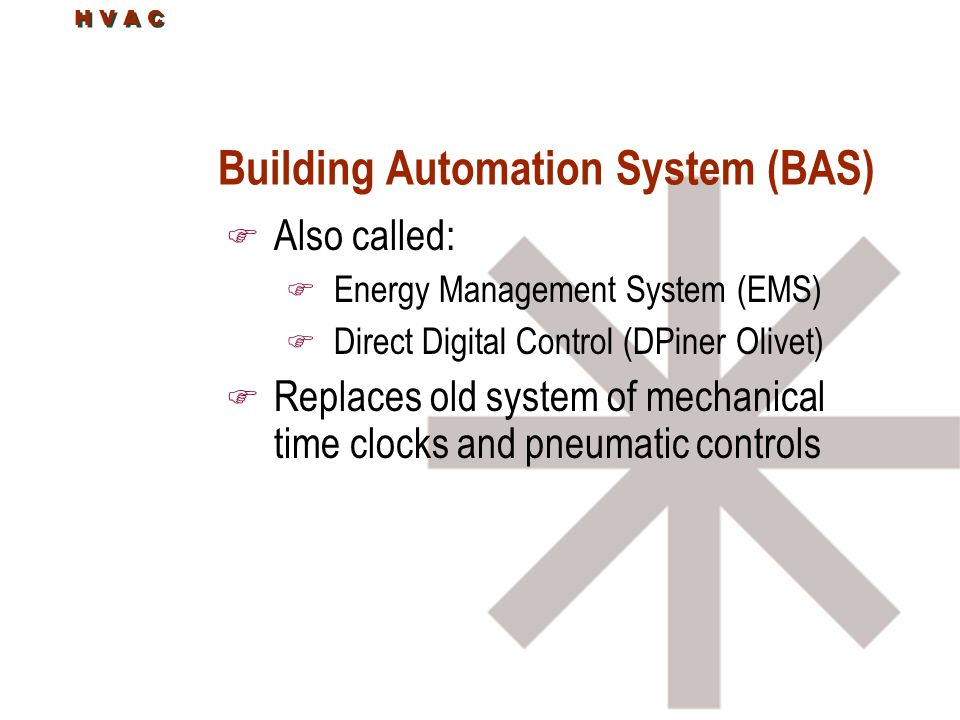 Building Automation System (BAS)