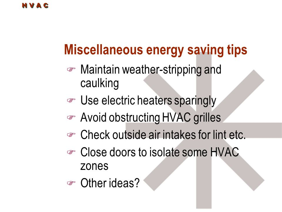 Miscellaneous energy saving tips