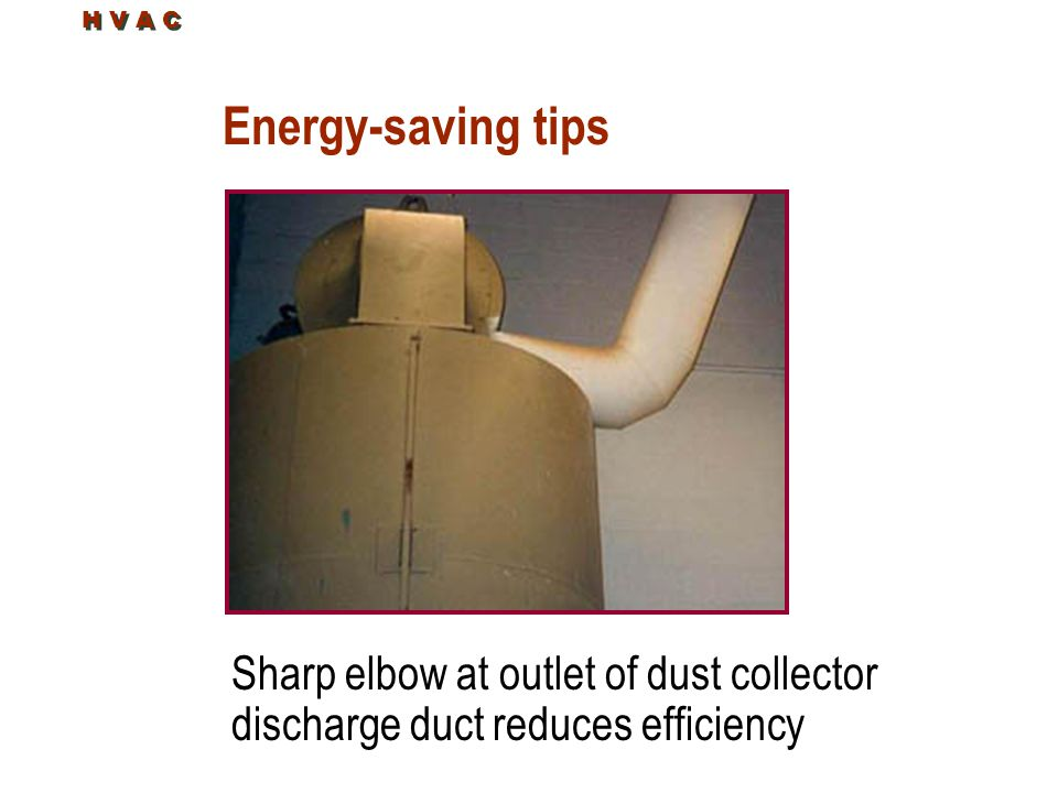 H V A C Energy-saving tips.