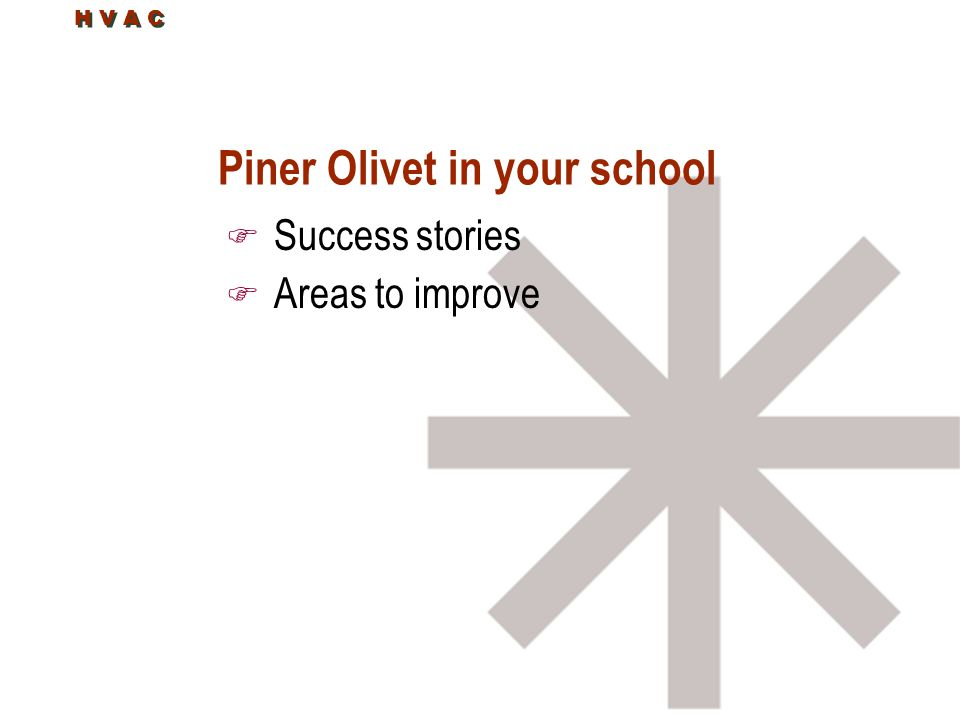 Piner Olivet in your school