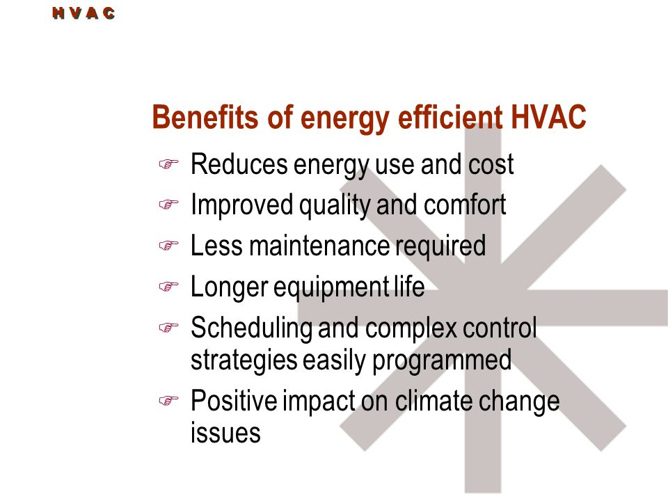 Benefits of energy efficient HVAC
