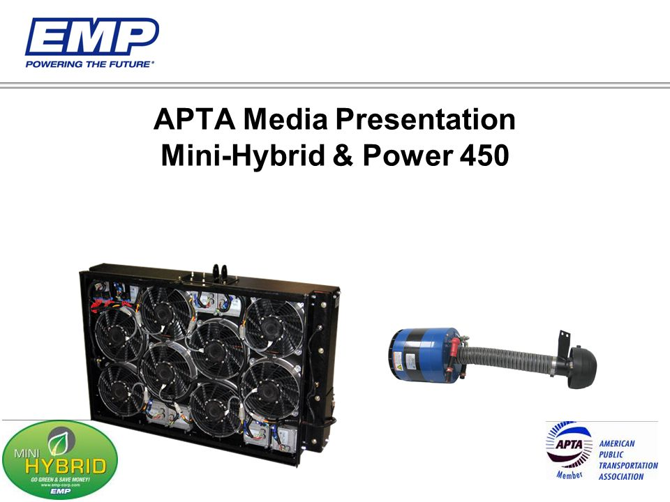 APTA Media Presentation Mini-Hybrid & Power 450