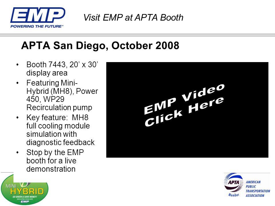 EMP Video Click Here APTA San Diego, October 2008