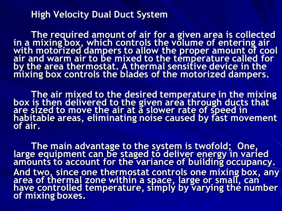 High Velocity Dual Duct System