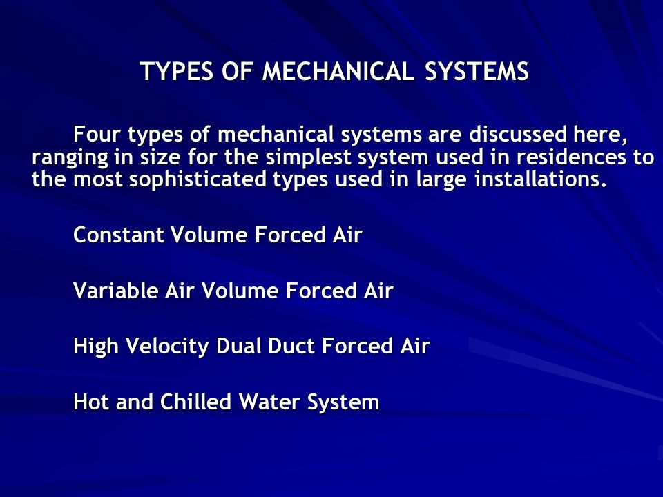 TYPES OF MECHANICAL SYSTEMS