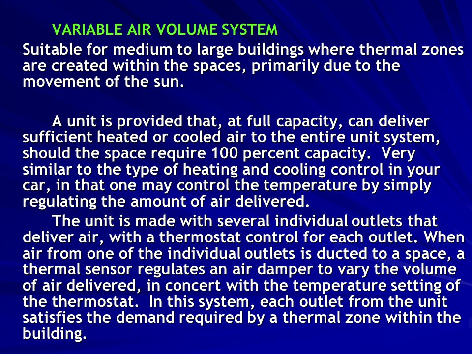 VARIABLE AIR VOLUME SYSTEM