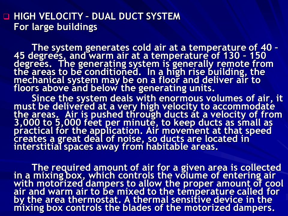 HIGH VELOCITY – DUAL DUCT SYSTEM