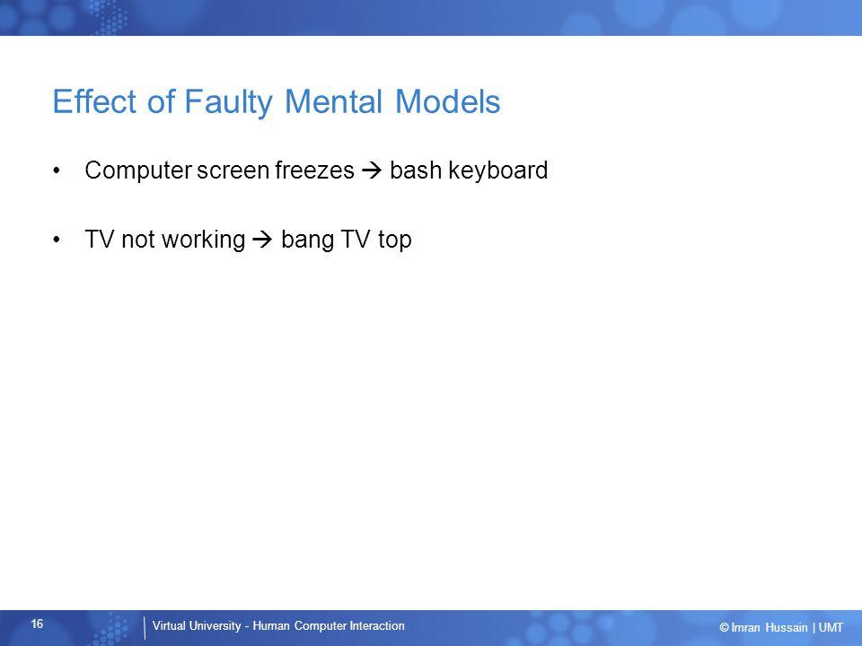 Effect of Faulty Mental Models