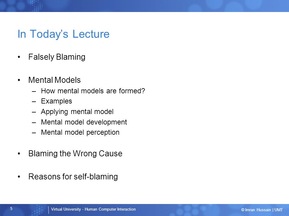 In Today's Lecture Falsely Blaming Mental Models