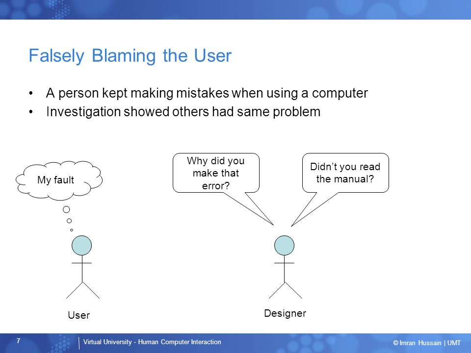 Falsely Blaming the User