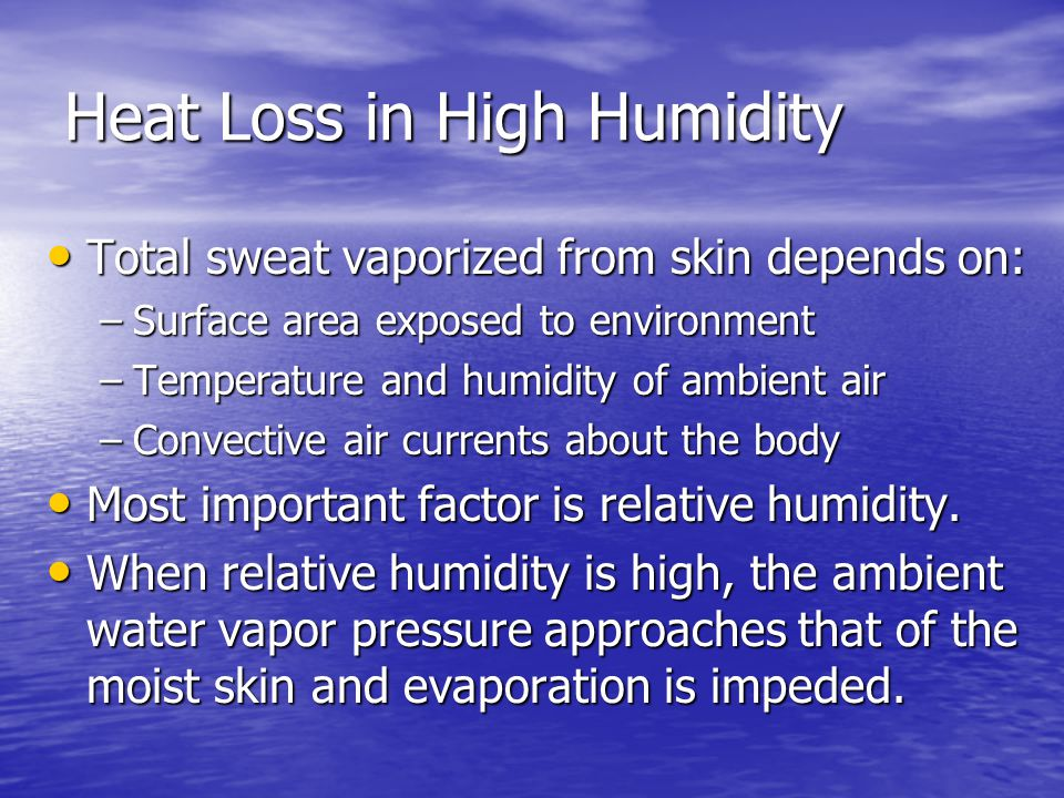 Heat Loss in High Humidity