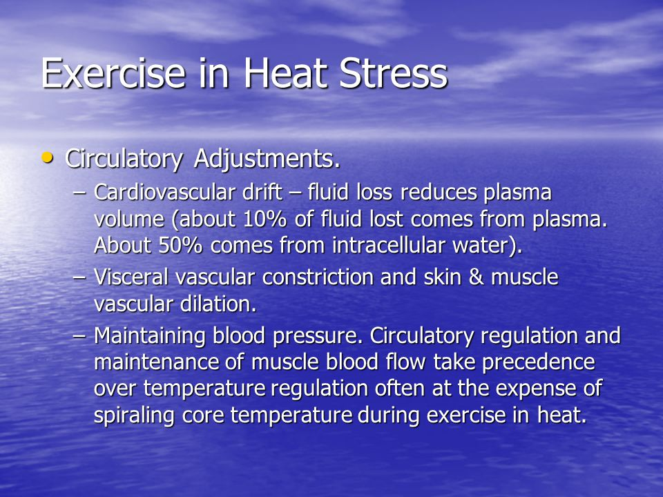 Exercise in Heat Stress