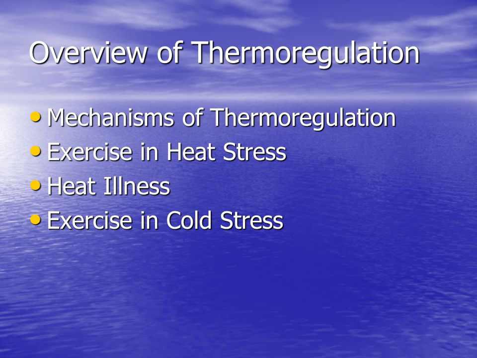 Overview of Thermoregulation