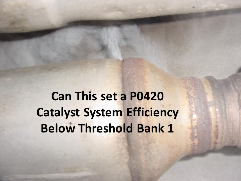 Catalyst System Efficiency Below Threshold Bank 1
