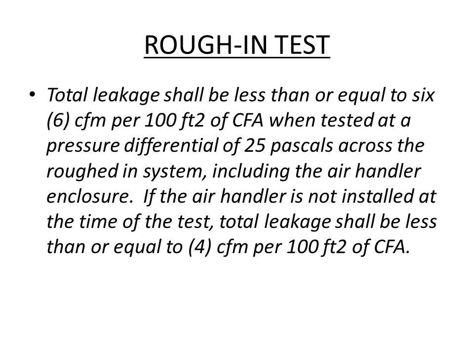 ROUGH-IN TEST